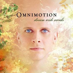 Omnimotion_dream_wide_awake