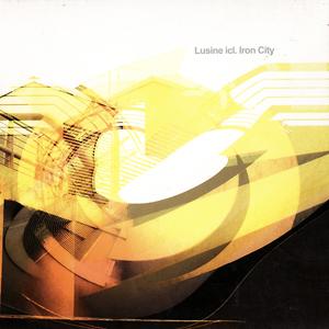 lusine_iron_city